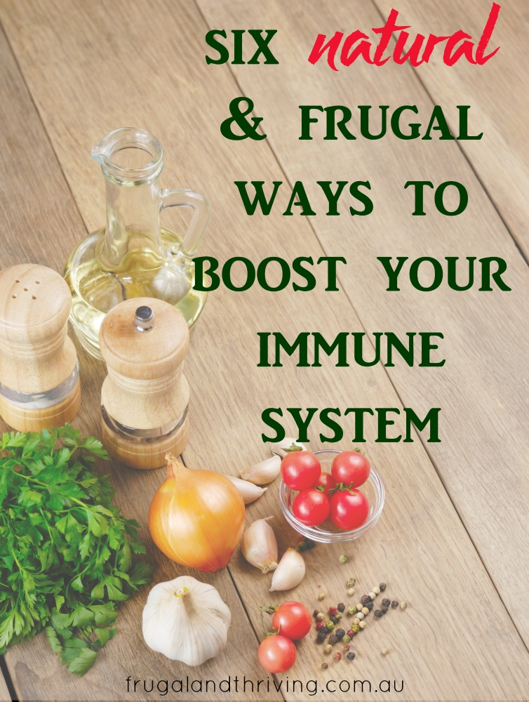 natural frugal ways to boost your immune system