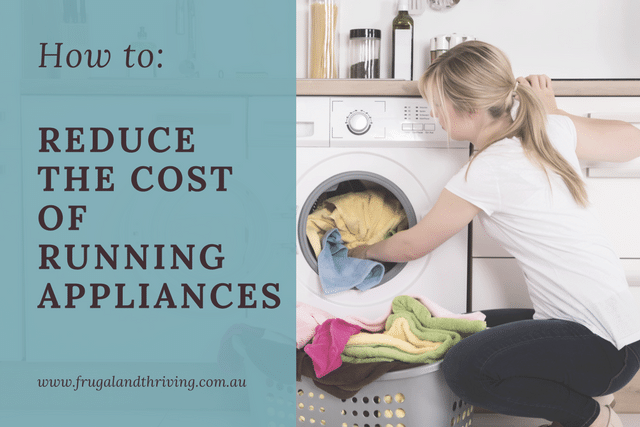 reduce the cost of running appliances
