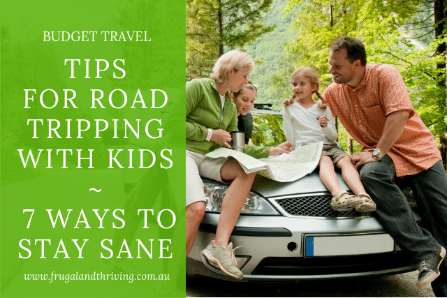 Road Tripping With Kids – 6 Tips for Enjoying the Trip