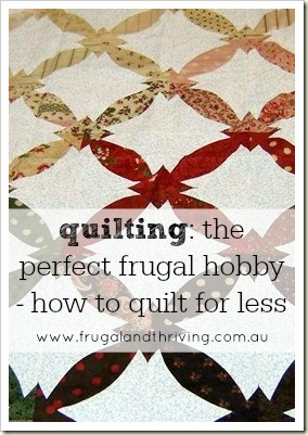 The frugal hobby of quilting