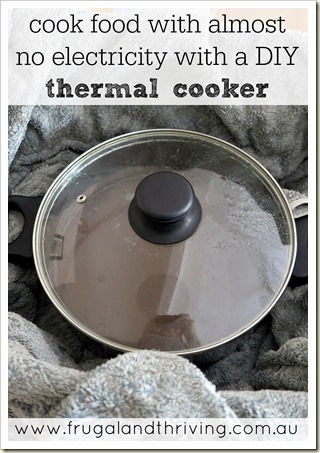Save electricity with a DIY Thermal Cooker