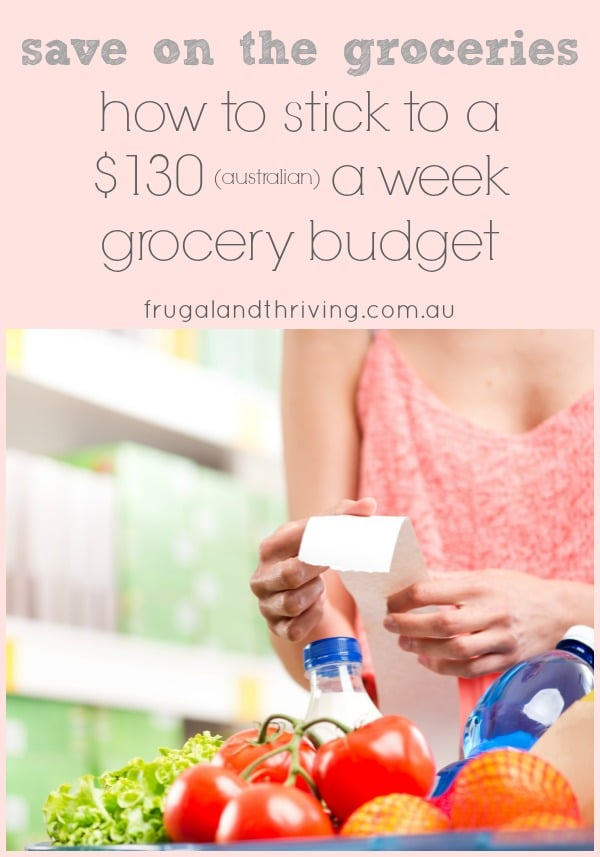 how to stick to a $130 grocery budget