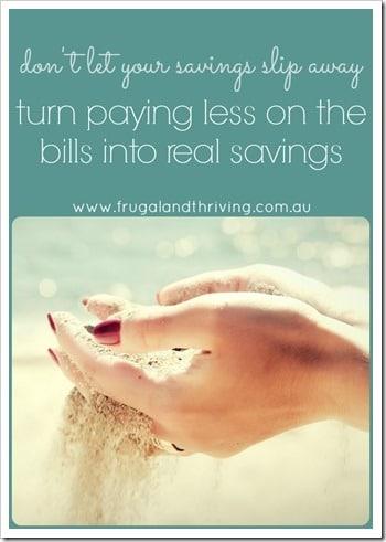 don't let your savings slip away