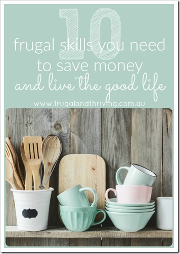 10 frugal skills you need to save money
