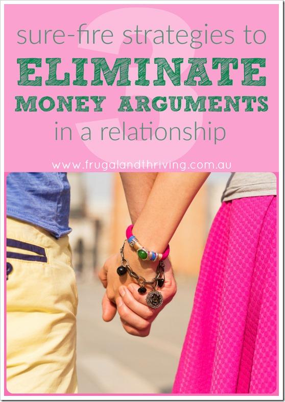 eliminate money arguments