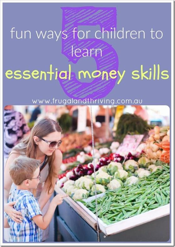 5 fun ways for children to learn essential money skills