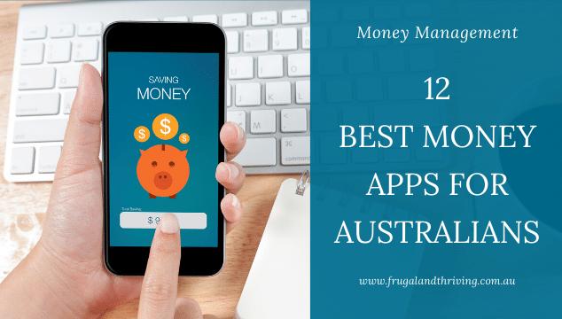 12 Best Money Management Apps for Australians (2020 Update)
