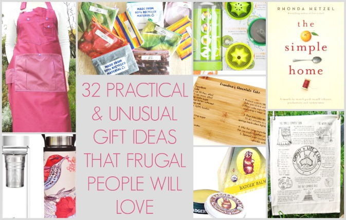 32 Practical and Unusual Gift Ideas for Frugal People