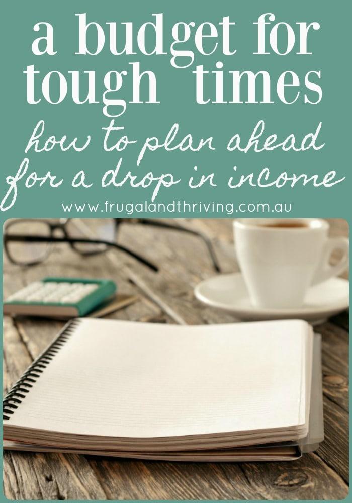 a budget for tough times
