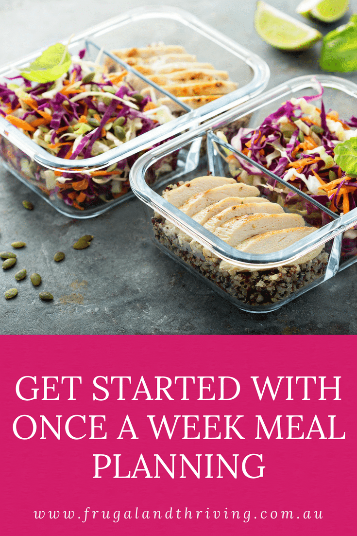 get started with once a week meal planning