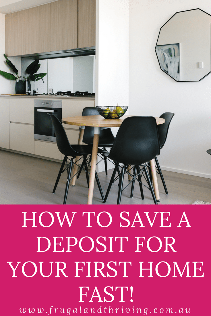 save for your first home deposit fast