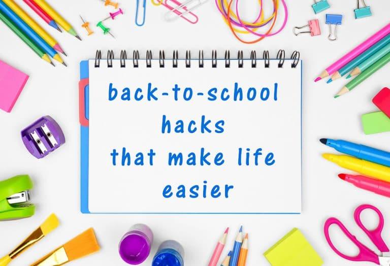 15 Back-to-School Hacks to Make Life Easier